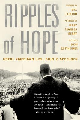 Ripples of Hope By Gottheimer, Josh (EDT)/ Clinton, Bill (FRW)/ Berry, Mary Frances (AFT)